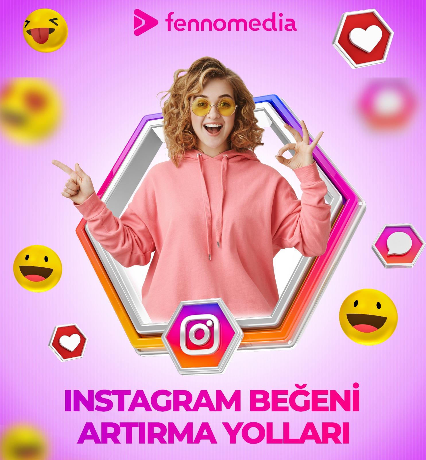 Instagram beğeni artırma yolları