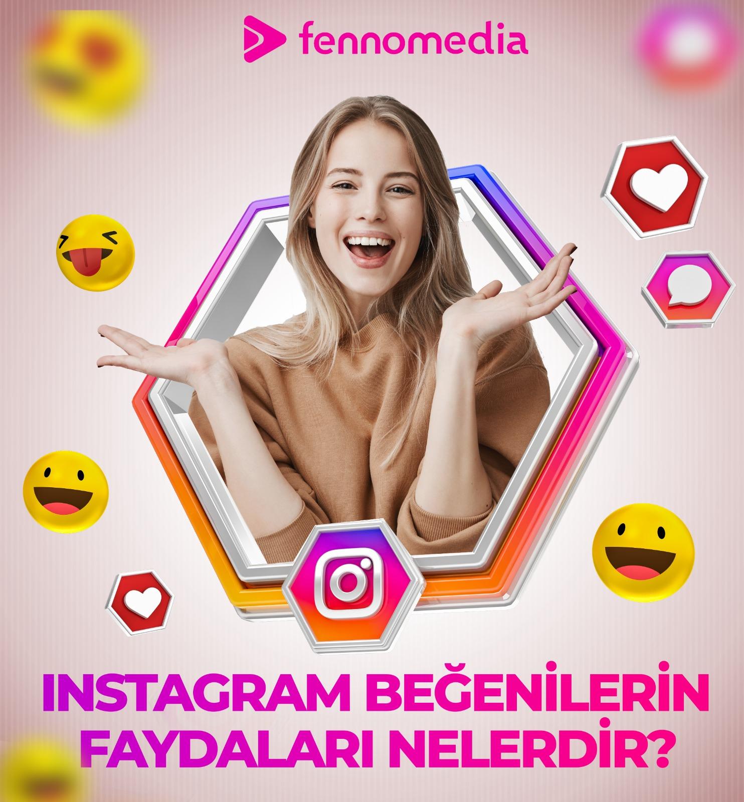 Instagram beğenilerinin faydaları nelerdir