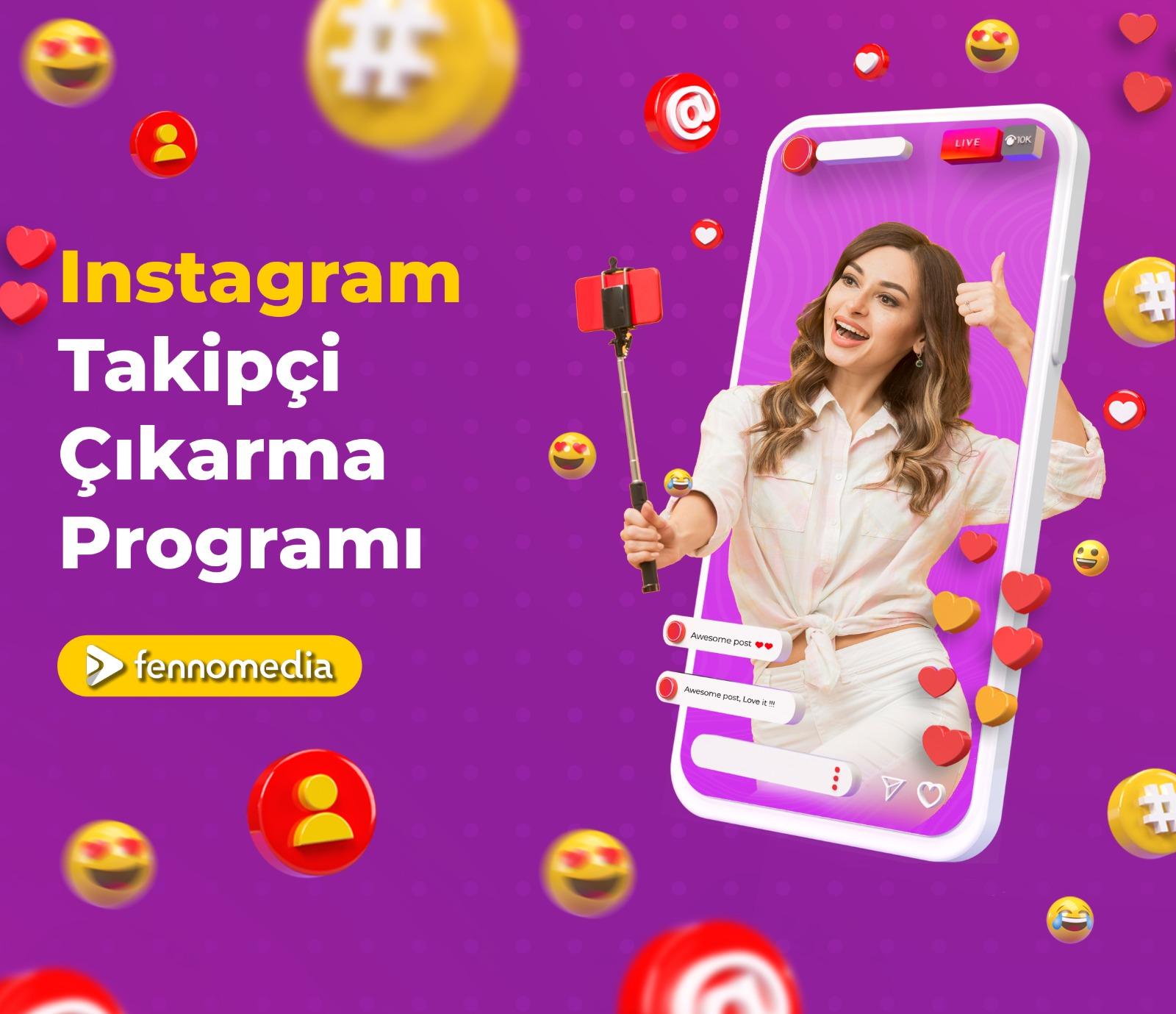 Instagram takipçi çıkarma programı