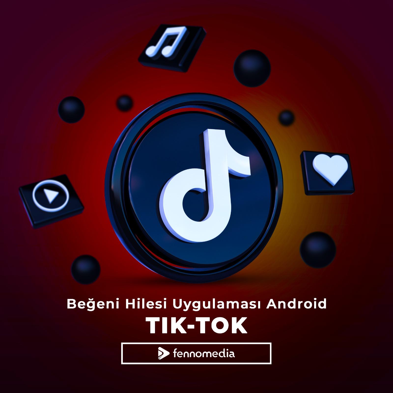 Tiktok beğeni hilesi uygulaması Android